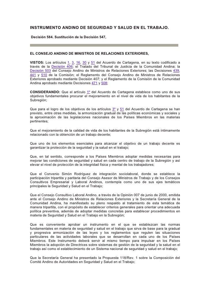 INSTRUMENTO ANDINO DE SEGURIDAD Y SALUD EN EL TRABAJO.  Decisión 584. Sustitución de la Decisión 547,    EL CONSEJO ANDINO...
