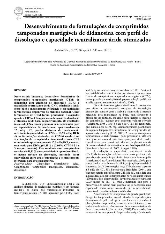 Desenvolvimento de formulações de comprimidos tamponados mastigáveis de didanosina com perfil de dissolução e capacidade n...
