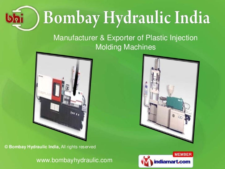Manufacturer & Exporter of Plastic Injection                                   Molding Machines© Bombay Hydraulic India, A...