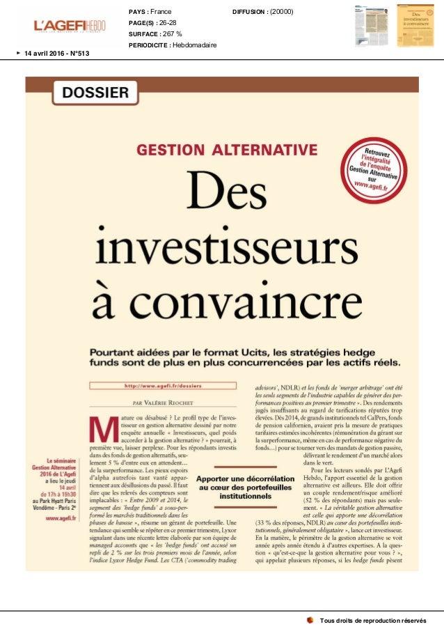 DOSSIER Le séminaire GestionAlternative 2016 de L ' Agefi a lieu le jeudi 14 avril de 17h à 19h30 au Park Hyatt Paris Vend...