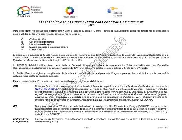CARACTERÍSTICAS PAQUETE BÁSICO PARA PROGRAMA DE SUBSIDIOS                                                    2009  Para el...