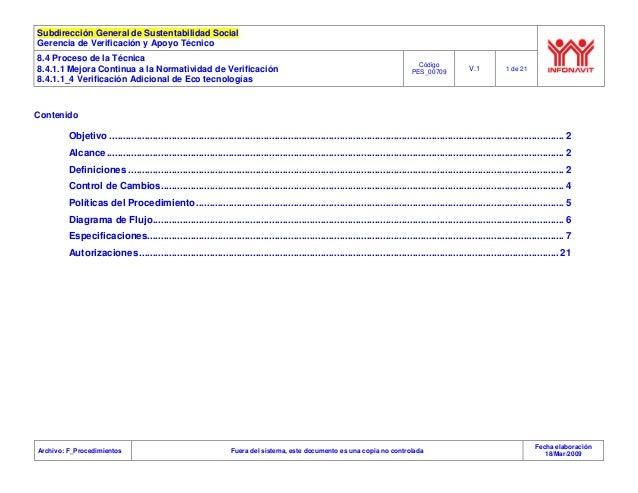 Subdirección General de Sustentabilidad Social Gerencia de Verificación y Apoyo Técnico 8.4 Proceso de la Técnica 8.4.1.1 ...