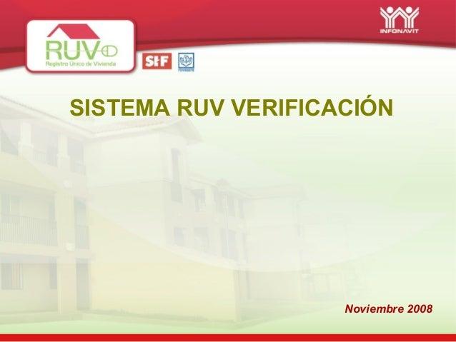 Noviembre 2008 SISTEMA RUV VERIFICACIÓN