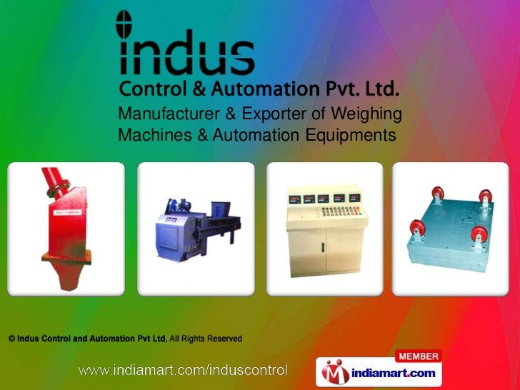 Manufacturer & Exporter of WeighingMachines & Automation Equipments