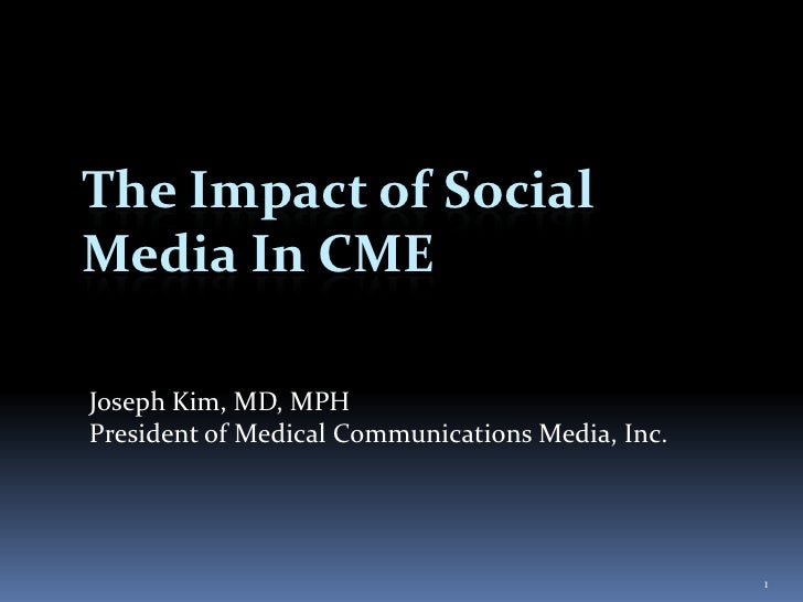 The Impact of Social Media in Physician Continuing Medical Education