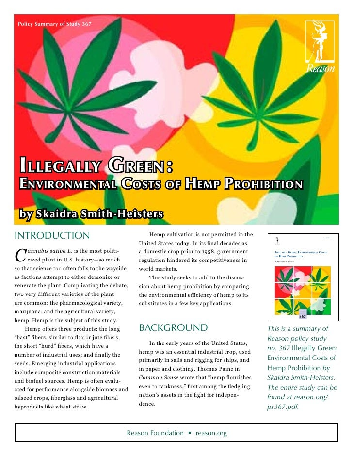 Policy Summary of Study 367  I llegally G reen :  Environmental Costs of Hemp Prohibition  by Skaidra Smith-HeistersIntrod...