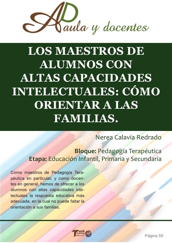 LOS MAESTROS DE    ALUMNOS CON ALTAS CAPACIDADESINTELECTUALES: CÓMO   ORIENTAR A LAS      FAMILIAS.                       ...