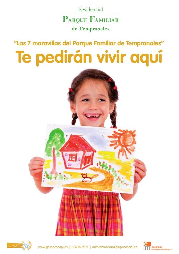 """Residencial                       PARQUE FAMILIAR                              de Tempranales""""Las 7 maravillas del Parque ..."""