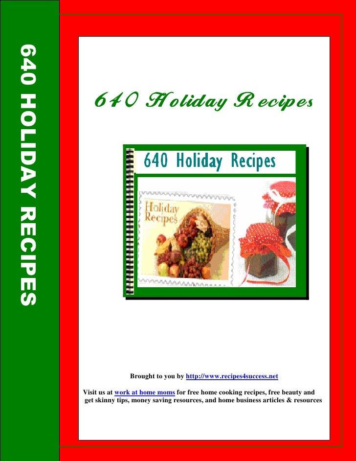 640 HOLIDAY RECIPES                             640 Holiday Recipes                          640                          ...