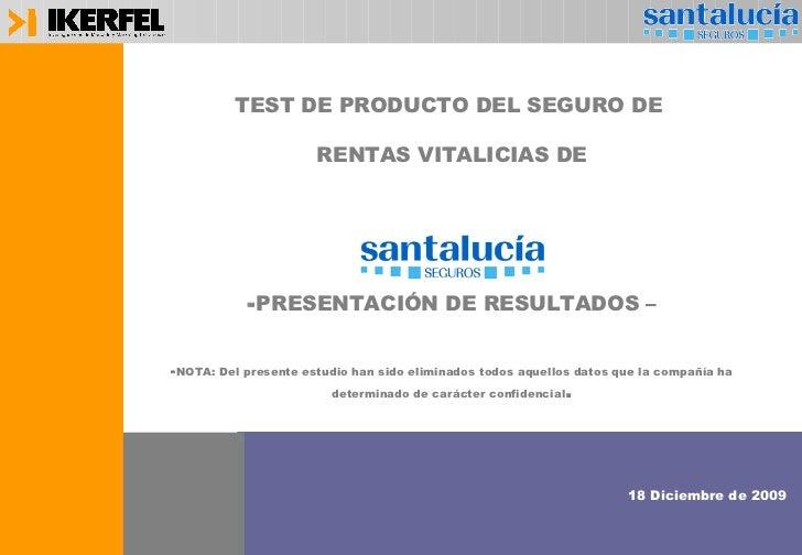 <ul><li>TEST DE PRODUCTO DEL SEGURO DE  </li></ul><ul><li>RENTAS VITALICIAS DE </li></ul><ul><li>PRESENTACIÓN DE RESULTADO...