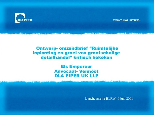 """Ontwerp- omzendbrief """"Ruimtelijke inplanting en groei van grootschalige detailhandel"""" kritisch bekeken Els Empereur Advoca..."""