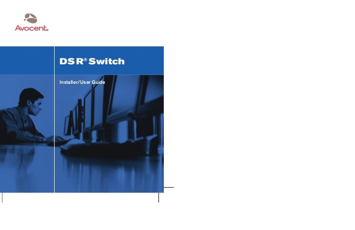 DS R® SwitchInstaller/User Guide