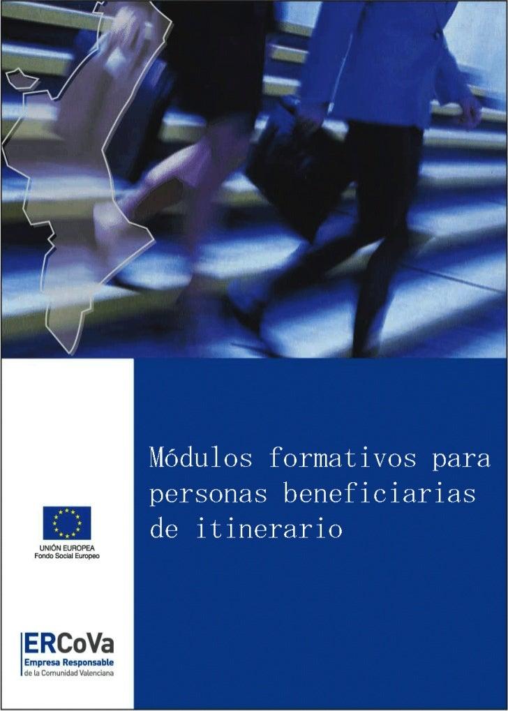0    MODULOS DE FORMACIÓN A USUARIOS/AS           DEL PROYECTO ERCOVA