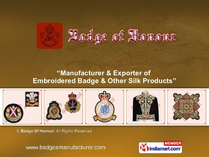 """"""" Manufacturer & Exporter of  Embroidered Badge & Other Silk Products"""""""