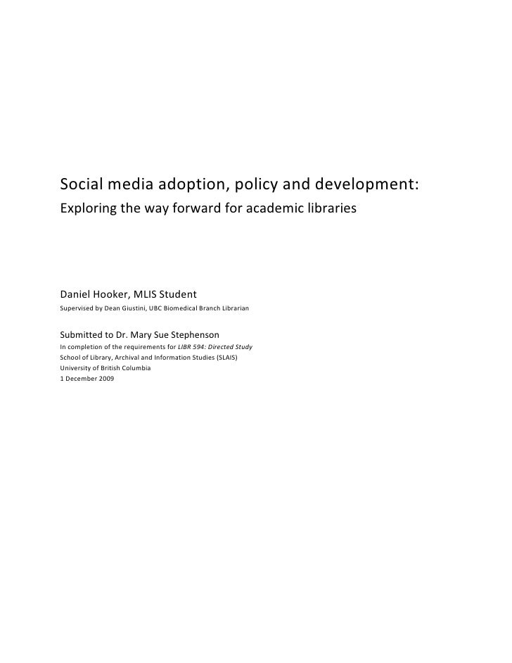 Social media adoption, policy and development: exploring the way forward for academic libraries