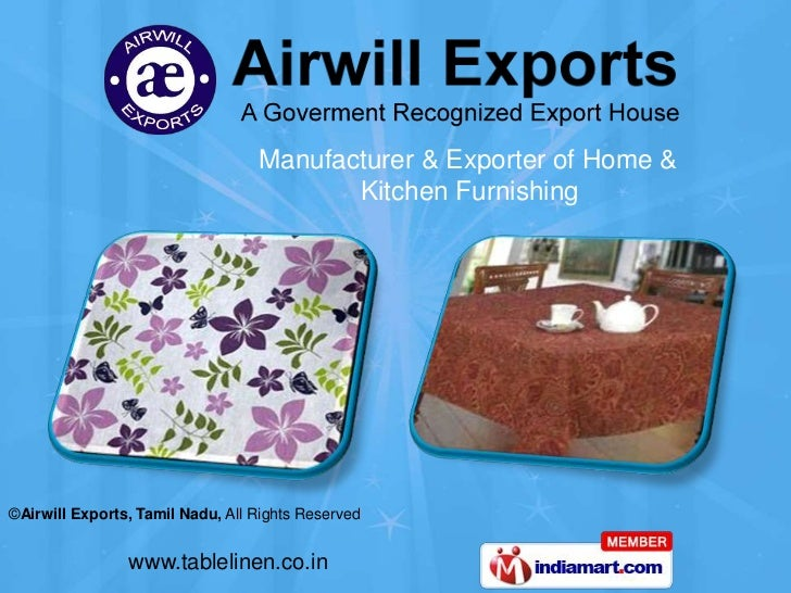 Manufacturer & Exporter of Home &                                         Kitchen Furnishing©Airwill Exports, Tamil Nadu, ...