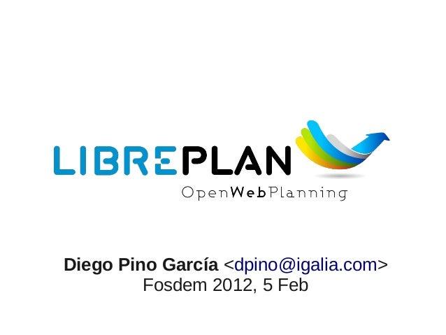 Diego Pino García <dpino@igalia.com> Fosdem 2012, 5 Feb