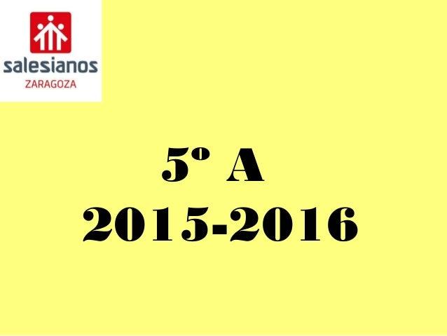 5º A 2015-2016