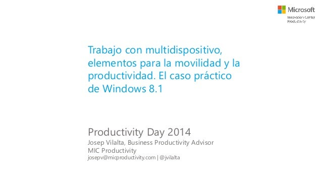 Windows 8.1: Trabajo con multidispositivo, elementos para la movilidad y la productividad