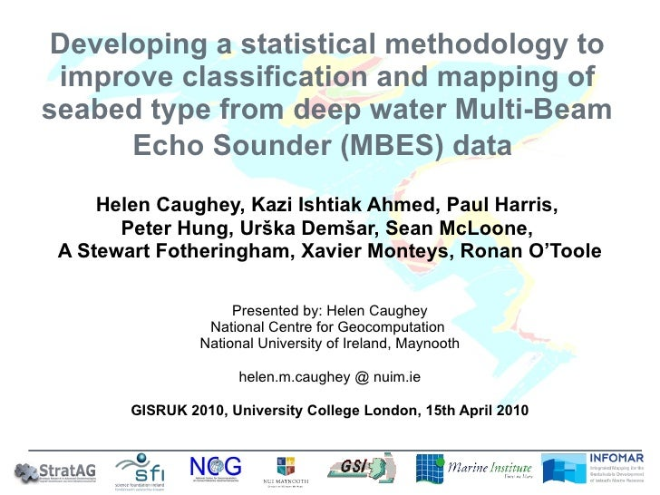 Developing a statistical methodology to improve classification and mapping of seabed type from deep water Multi-Beam Echo ...