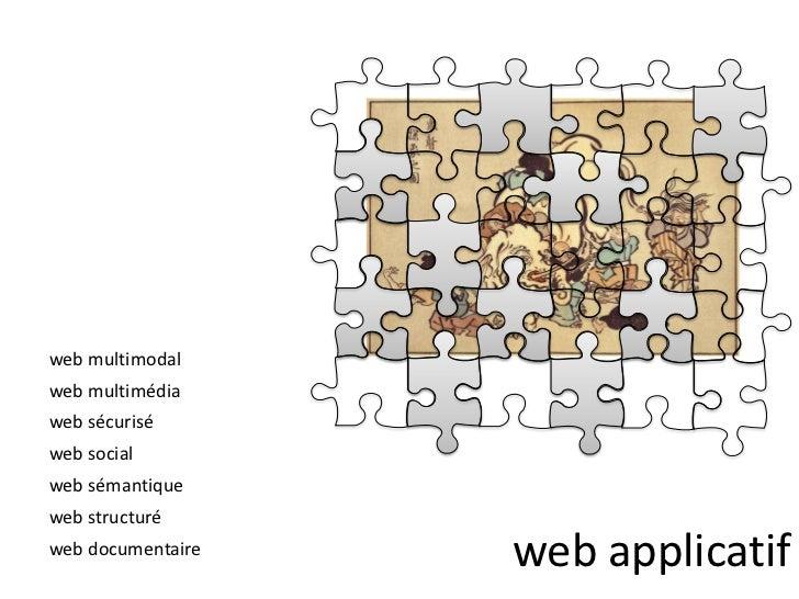 Les quatre aveugles et l'éléphant web, ou les chroniques d'un web non documentaire (4). Web, web, web...