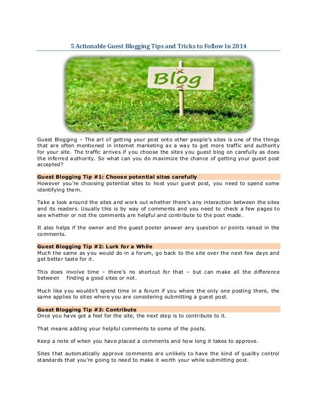 5 Actionable Guest Blogging Tips and Tricks to Follow In 2014  Guest Blogging – The art of getting your post onto other pe...