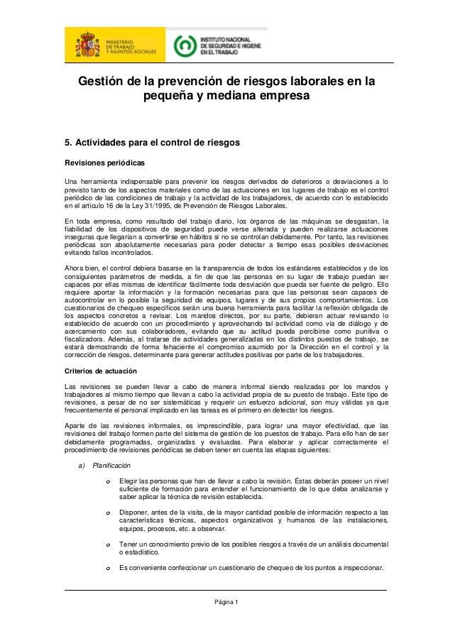 Página 1 Gestión de la prevención de riesgos laborales en la pequeña y mediana empresa 5. Actividades para el control de r...