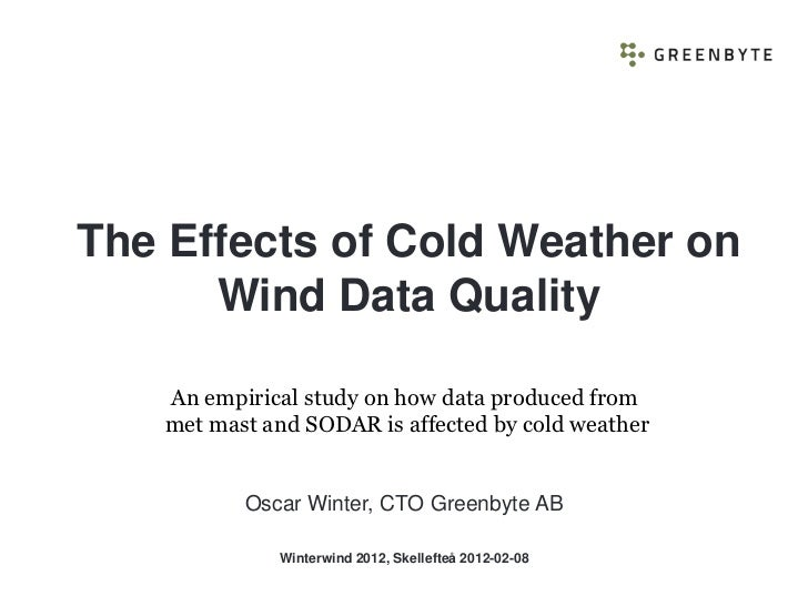 The Effects of Cold Weather on      Wind Data Quality   An empirical study on how data produced from   met mast and SODAR ...