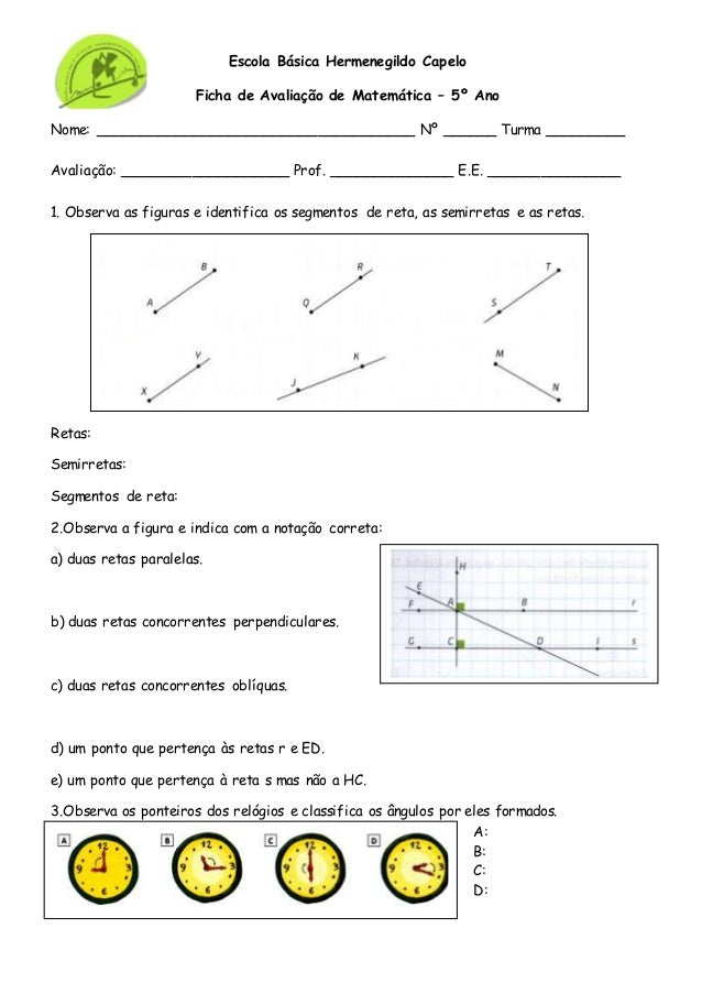 Escola Básica Hermenegildo Capelo Ficha de Avaliação de Matemática – 5º Ano Nome: ____________________________________ Nº ...