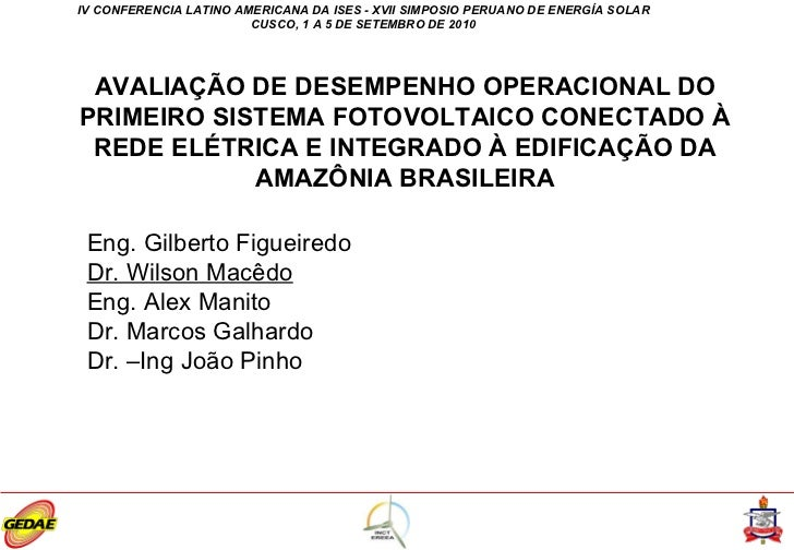 Avaliação de desempenho operacional do primeiro sistema fotovoltaico conectado à rede e integrado à edificação da Amazônia Brasileira