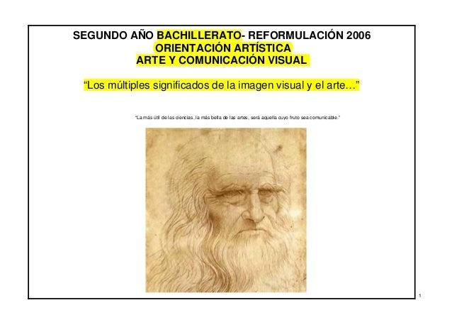 """SEGUNDO AÑO BACHILLERATO- REFORMULACIÓN 2006            ORIENTACIÓN ARTÍSTICA         ARTE Y COMUNICACIÓN VISUAL """"Los múlt..."""