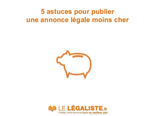 5 astuces pour publier une annonce légale moins cher