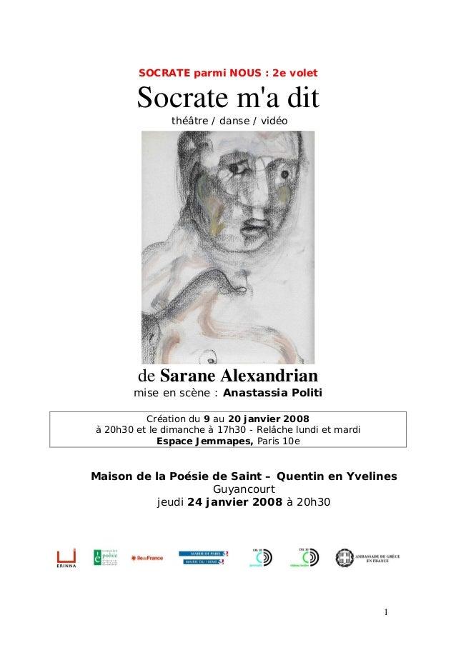 SOCRATE parmi NOUS : 2e volet Socrate m'a dit théâtre / danse / vidéo de Sarane Alexandrian mise en scène : Anastassia Pol...