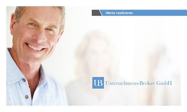 Unternehmens-Broker GmbHUnternehmens-Broker GmbH Werte realisieren