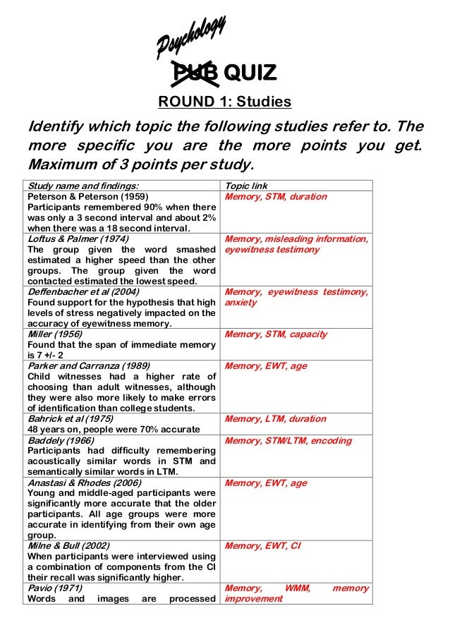 PUB QUIZ ROUND 1: Studies Identify which topic the following studies refer to. The more specific you are the more points y...