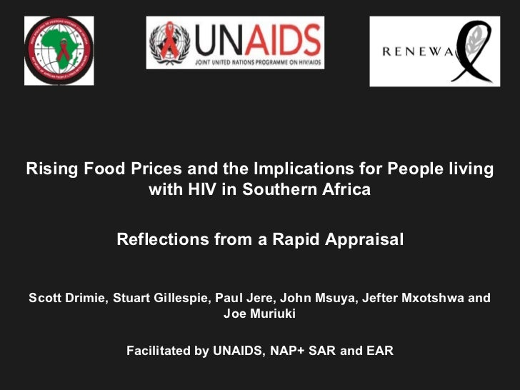 Rising Food Prices and the Implications for People living              with HIV in Southern Africa             Reflections...