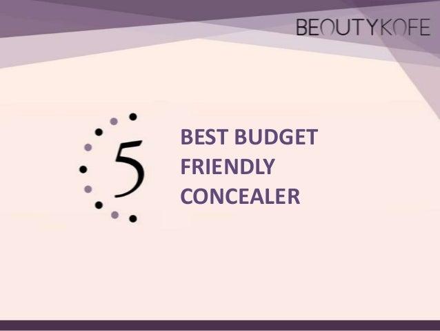 5 Best Budget Friendly Concealer