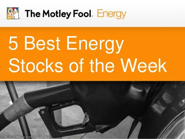 5 Best Energy Stocks of the Week