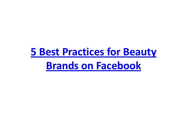 5 Best Practices for Beauty Brands on Facebook<br />