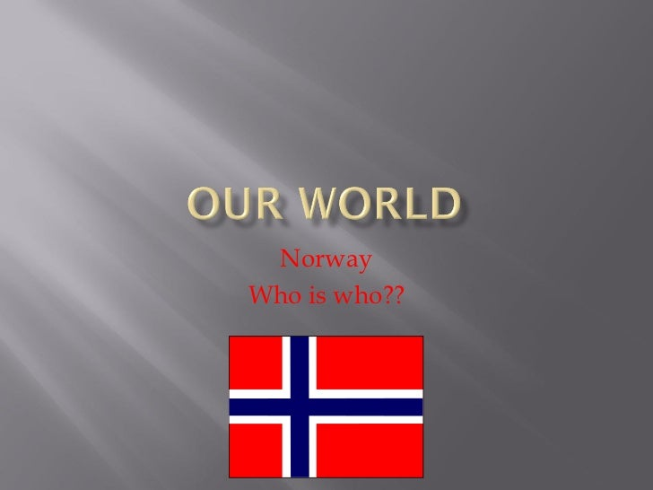 Norway Who is who??