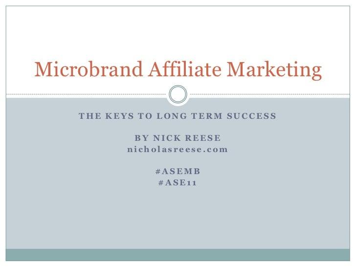 Microbrand Affiliate Marketing: Keys to Long-term Success