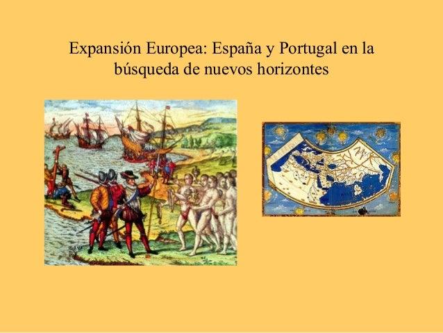 Expansión Europea: España y Portugal en labúsqueda de nuevos horizontes
