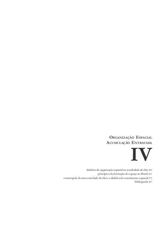 223 Organizaçãoespacialnaacumulaçãoentravada IV IVdialética da organização espacial na socidedade de elite 224 princípios ...