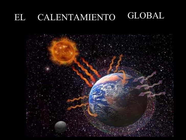 5 Calentamiento Global