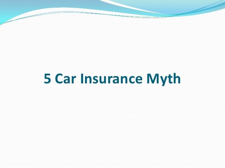 5 Car Insurance Myth