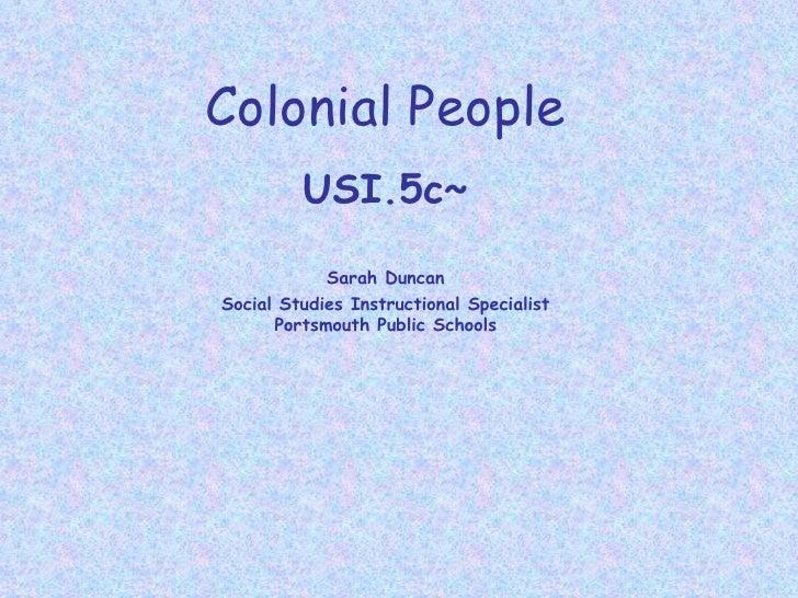 5c colonial people