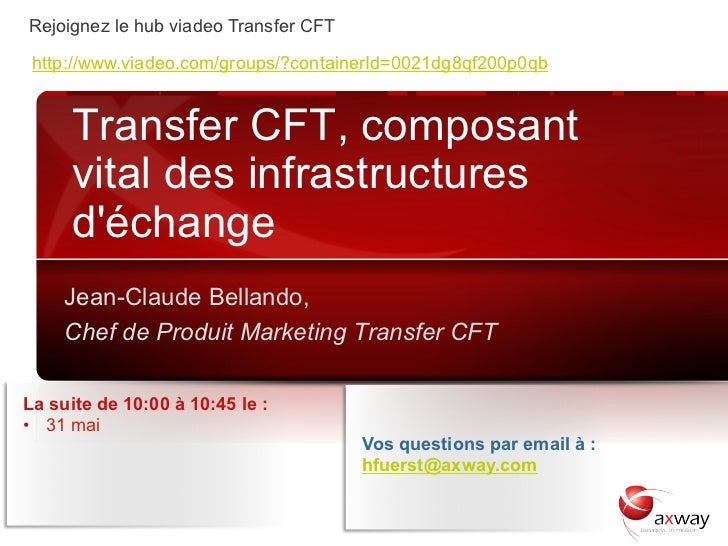 Rejoignez le hub viadeo Transfer CFT http://www.viadeo.com/groups/?containerId=0021dg8qf200p0qb            Transfer CFT, c...