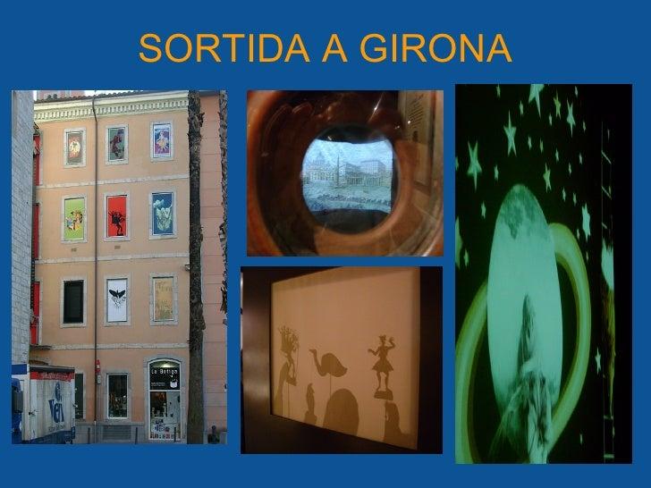 SORTIDA A GIRONA