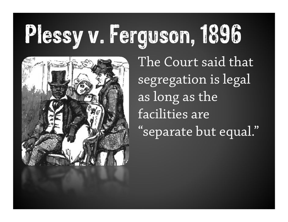an analysis of the plessy versus ferguson at the kansas supreme court Plessy v ferguson video guide john marshall harlan born to be a supreme court justice key ideas before the case reconstruction amendments: th13 amendment abolished _____ th14 amendment the supreme court decision plessy sued citing the 14 th amendment.