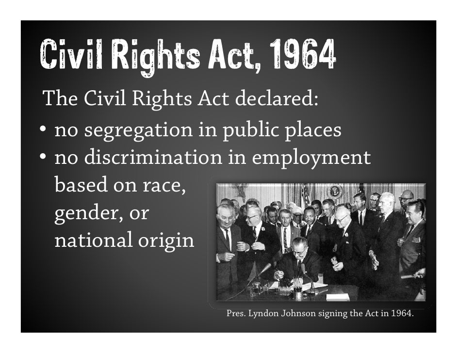 a history of the affirmative action and the civil rights act of 1964 Affirmative action civil code civil law civil rights act of  the civil rights act of 1964 was a revolutionary piece of legislation in the united states that.